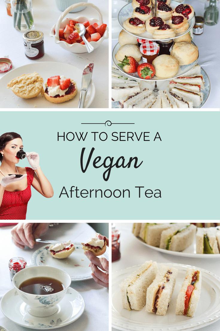 How To Serve A Vegan Afternoon Tea - Wallflower Kitchen