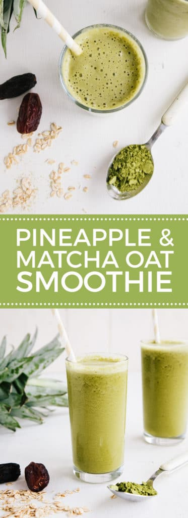 Pineapple & Matcha Oat Smoothie (Vegan / Banana-free)