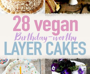 28 Birthday-Worthy Vegan Layer Cakes