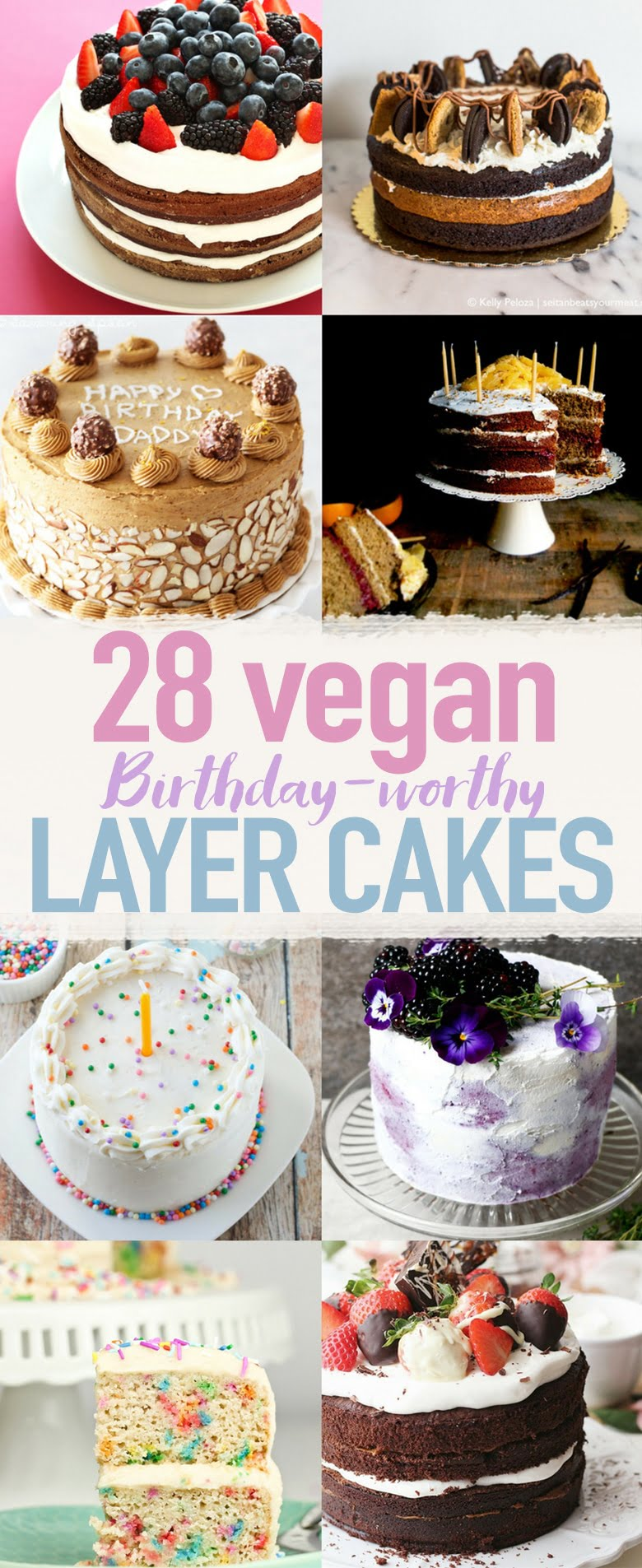 28 Birthday Worthy Vegan Layer Cakes