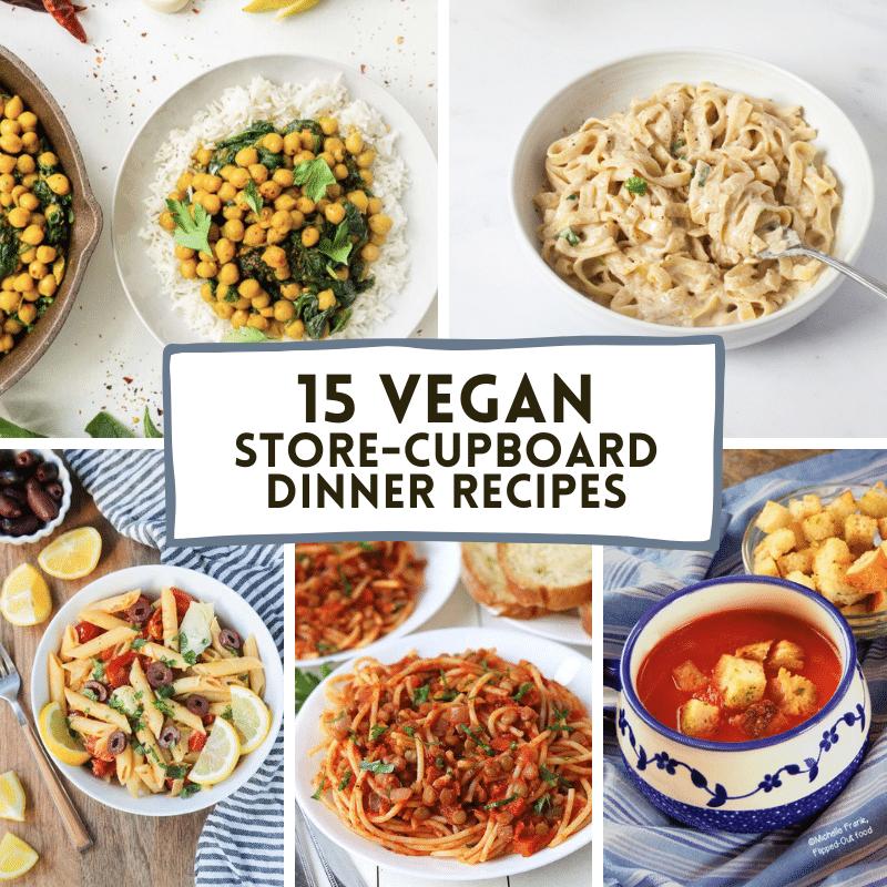 15 Vegan Store-Cupboard Dinners